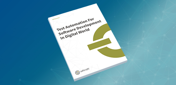 Test Automation for Software Development in Digital World