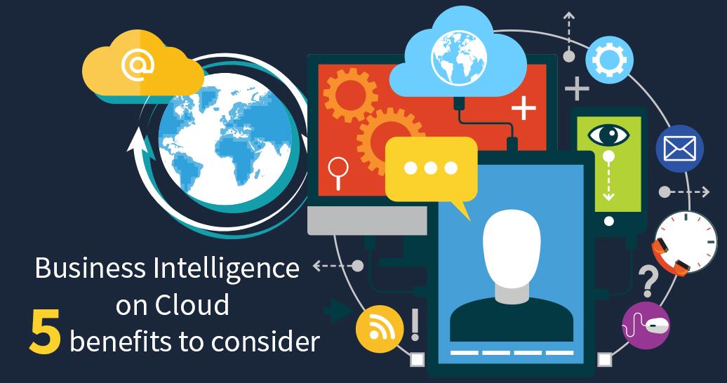 Cloud BI and its Benefits