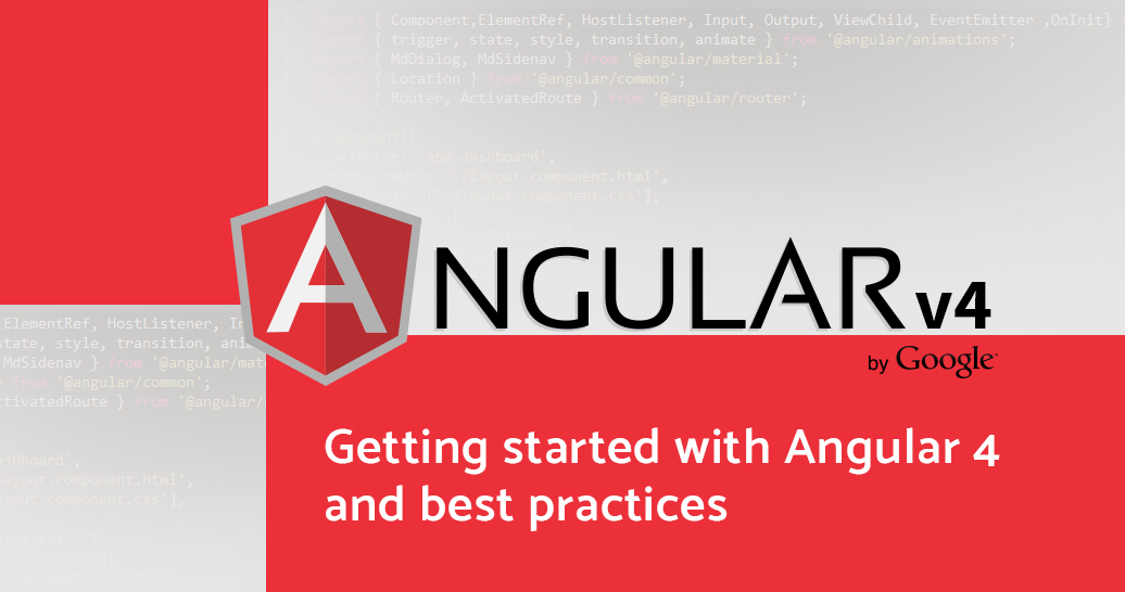 Getting started with Angular 4 & best practices | Using