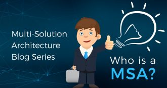 Multi-Solution Architecture Blog Series
