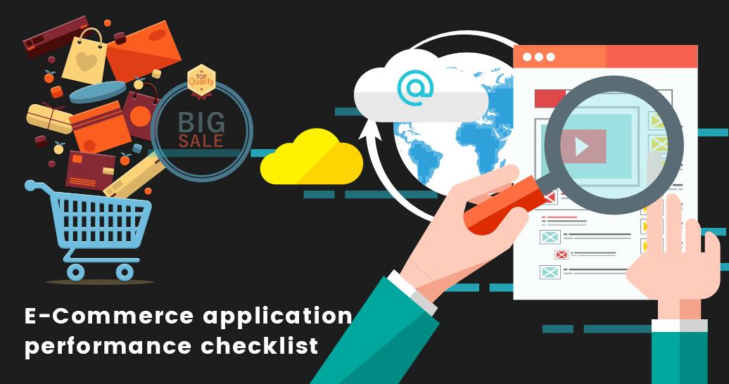 e-Commerce application performance checklist