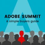 Adobe Summit - A simple buyers guide