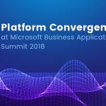 Platform Convergence at Microsoft Business Applications Summit 2018