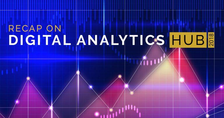 Recap on Digital Analytics Hub 2018